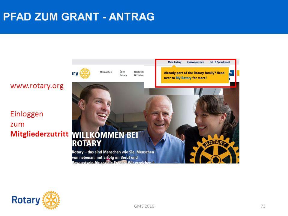 PFAD ZUM GRANT - ANTRAG GMS 201673 www.rotary.org Einloggen zum Mitgliederzutritt