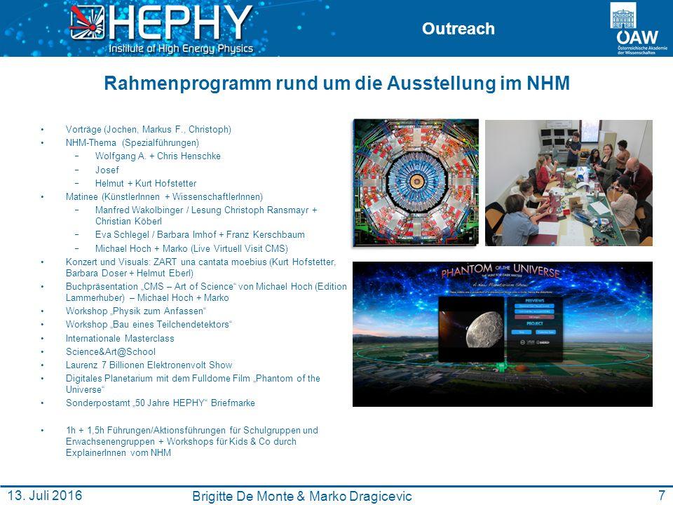 Outreach Rahmenprogramm rund um die Ausstellung im NHM Vorträge (Jochen, Markus F., Christoph) NHM-Thema (Spezialführungen)  Wolfgang A.