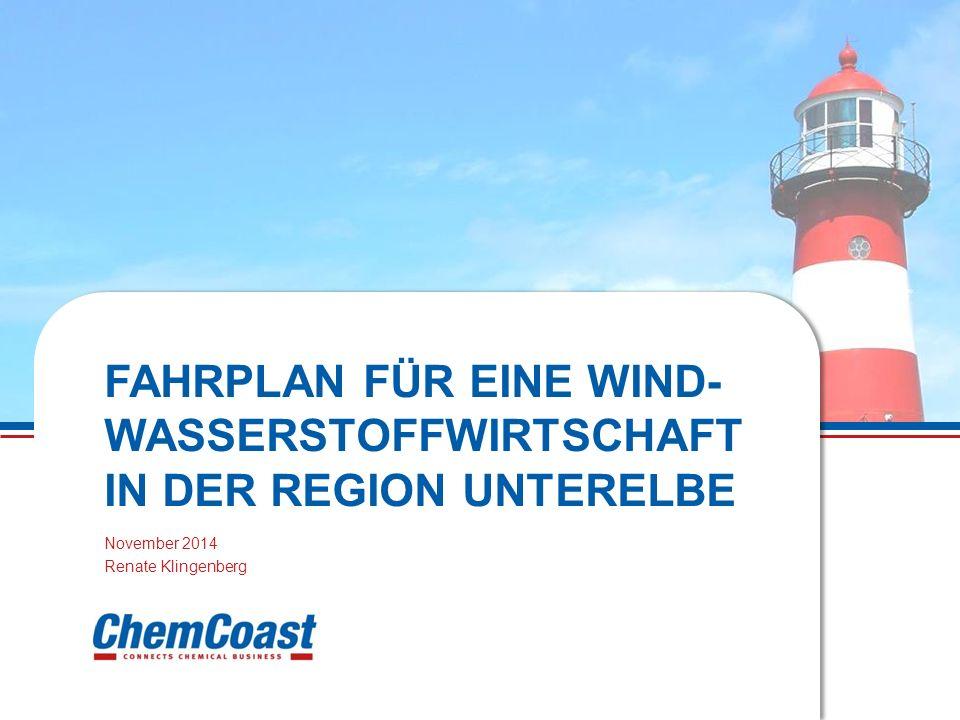 FAHRPLAN FÜR EINE WIND- WASSERSTOFFWIRTSCHAFT IN DER REGION UNTERELBE November 2014 Renate Klingenberg