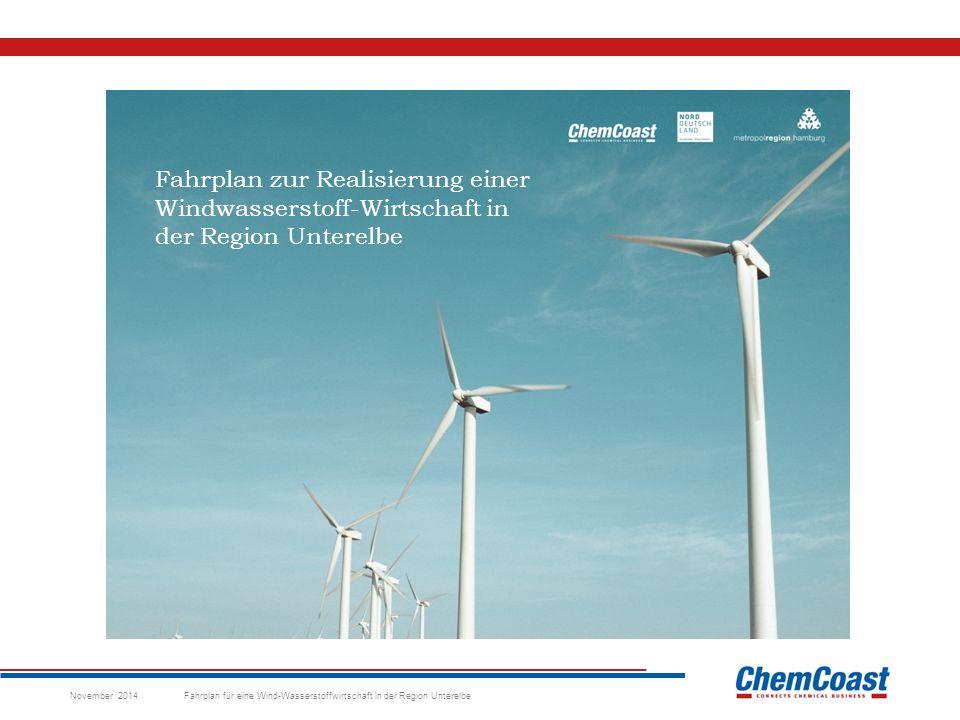 """WASSERSTOFFWIRTSCHAFT HEUTE Signifikante Wasserstoff- Produzenten und –verbraucher Wachsender Bedarf an """"grünem Wasserstoff für Nahverkehr in Hamburg Salzstöcke, die sich ideal als Energiespeicher eignen Hoher Anteil erneuerbarer Energien Geplanter Einspeisepunkt für Off-Shore Windanlagen Direkte Anbindung an das Hochspannungsnetz November 2014 Fahrplan für eine Wind-Wasserstoffwirtschaft in der Region Unterelbe Unsere regionalen Stärken nutzen und stärken!"""