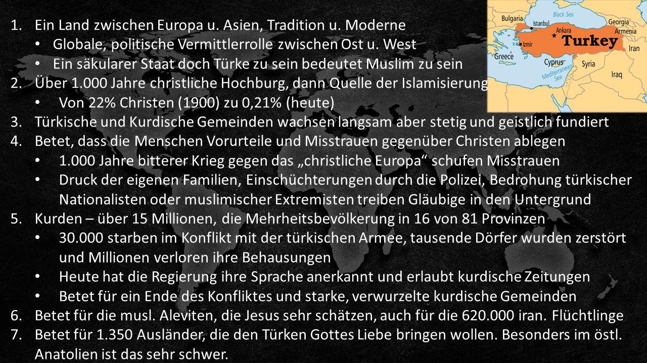 1.Ein Land zwischen Europa u. Asien, Tradition u.