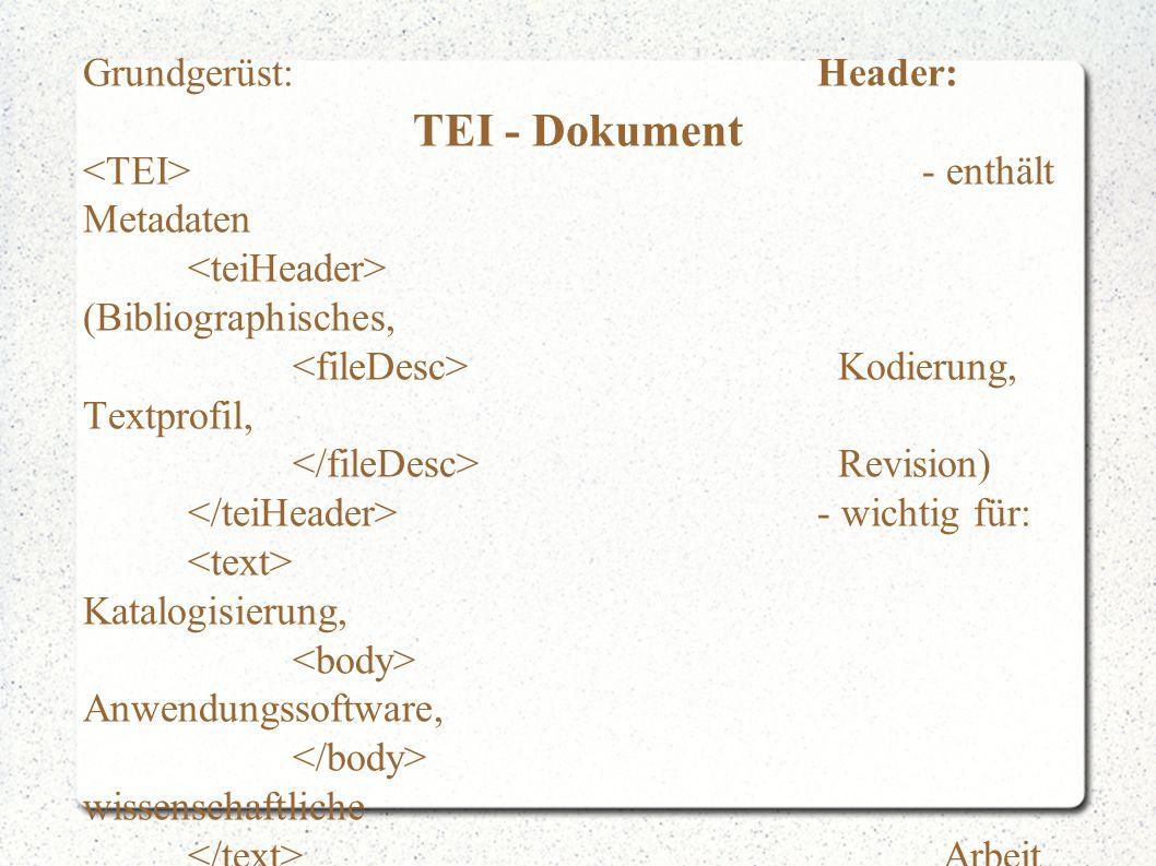 TEI - Fazit - TEI bietet ein breites Spektrum an Elementen - detaillierte Auszeichnungen möglich - aber: Standard zunächst nicht so leicht zugänglich - Konzentration auf Texte aus dem geisteswissenschaftlichen Bereich (für KoelnCampus Sendungsbeschreibung nur bedingt geeignet) Offizielle Website: http://www.tei-c.org/index.xml