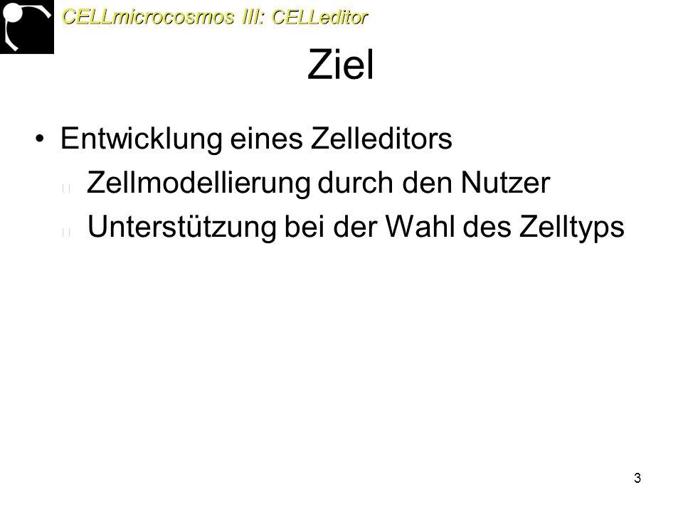 34 Zelldifferenzirungen CELLmicrocosmos III: CELLeditor