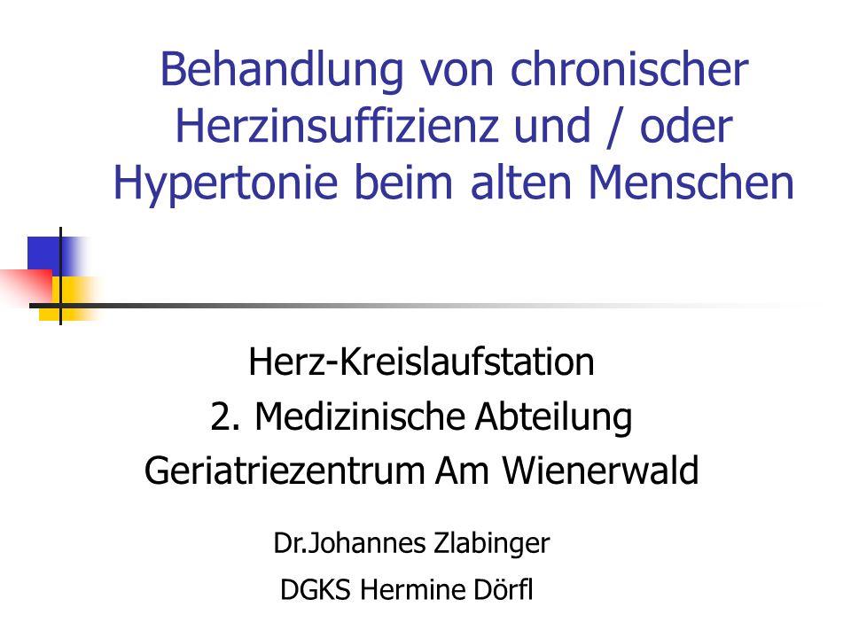 Behandlung von chronischer Herzinsuffizienz und / oder Hypertonie beim alten Menschen Herz-Kreislaufstation 2.