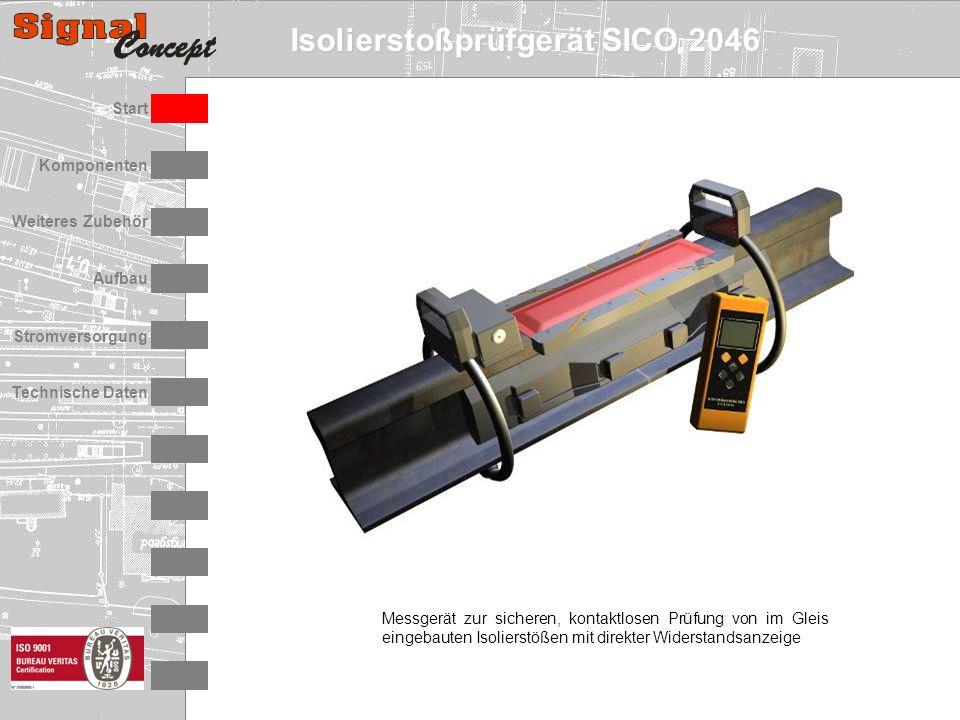 Isolierstoßprüfgerät SICO 2046 Stromversorgung Technische Daten Start Aufbau Weiteres Zubehör Komponenten Messgerät zur sicheren, kontaktlosen Prüfung von im Gleis eingebauten Isolierstößen mit direkter Widerstandsanzeige