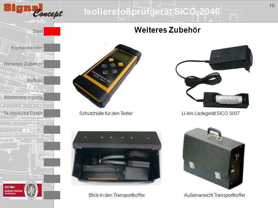 Isolierstoßprüfgerät SICO 2046 Stromversorgung Technische Daten Start Aufbau Weiteres Zubehör Komponenten 10 Schutzhülle für den Tester Außenansicht TransportkofferBlick in den Transportkoffer Li-Ion-Ladegerät SICO 5007 Weiteres Zubehör