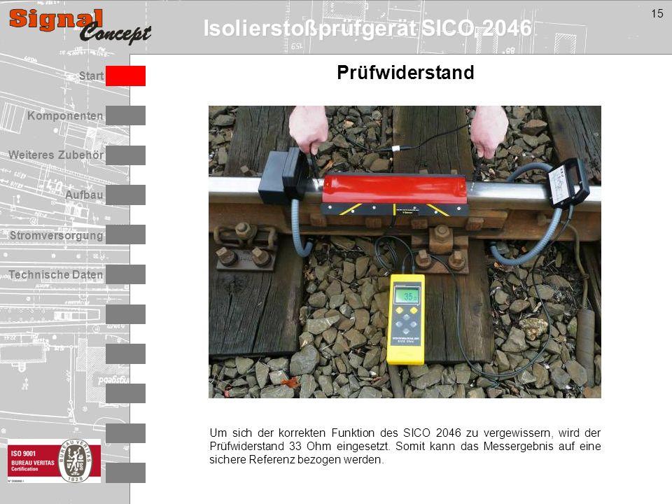 Isolierstoßprüfgerät SICO 2046 Stromversorgung Technische Daten Start Aufbau Weiteres Zubehör Komponenten 15 Prüfwiderstand Um sich der korrekten Funktion des SICO 2046 zu vergewissern, wird der Prüfwiderstand 33 Ohm eingesetzt.