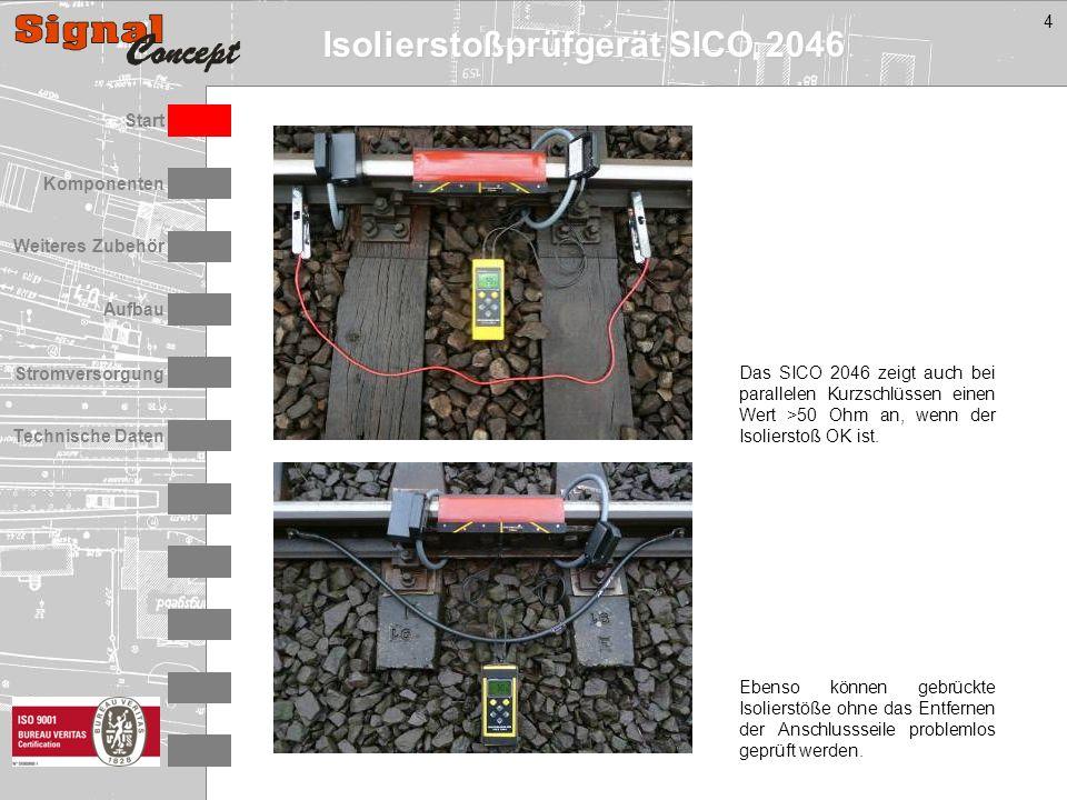 Isolierstoßprüfgerät SICO 2046 Stromversorgung Technische Daten Start Aufbau Weiteres Zubehör Komponenten 4 Das SICO 2046 zeigt auch bei parallelen Kurzschlüssen einen Wert >50 Ohm an, wenn der Isolierstoß OK ist.