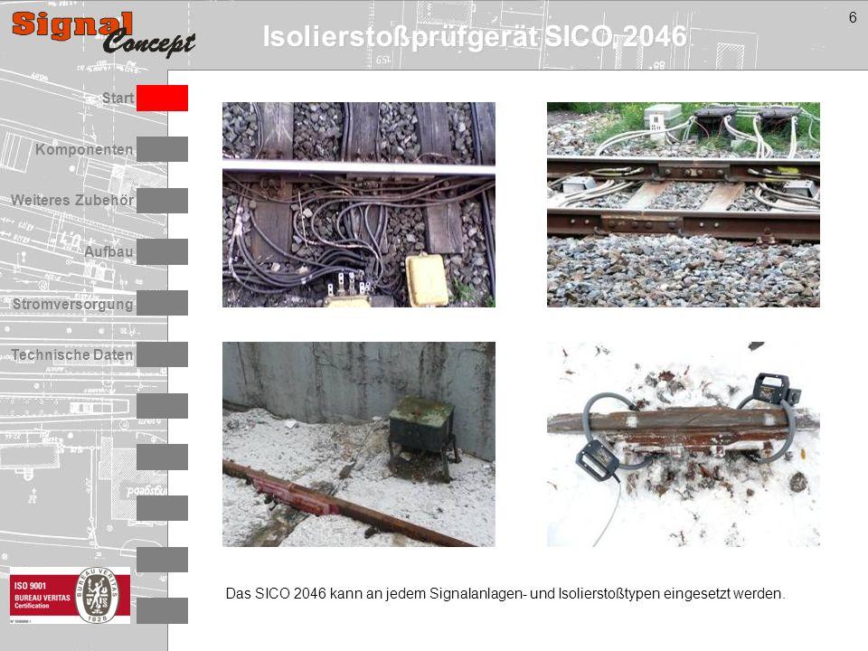 Isolierstoßprüfgerät SICO 2046 Stromversorgung Technische Daten Start Aufbau Weiteres Zubehör Komponenten 6 Das SICO 2046 kann an jedem Signalanlagen- und Isolierstoßtypen eingesetzt werden.