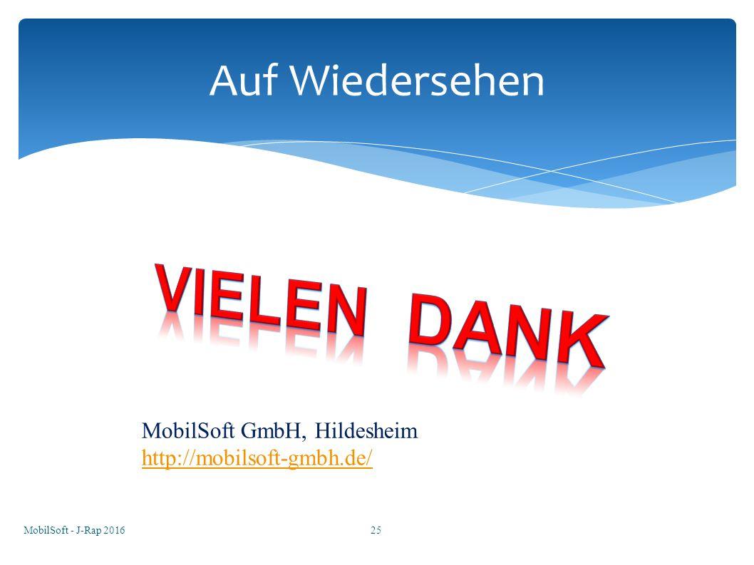 MobilSoft - J-Rap 201625 Auf Wiedersehen MobilSoft GmbH, Hildesheim http://mobilsoft-gmbh.de/