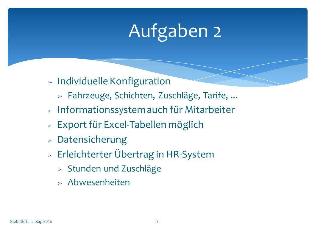 ➢ Individuelle Konfiguration ➢ Fahrzeuge, Schichten, Zuschläge, Tarife,...