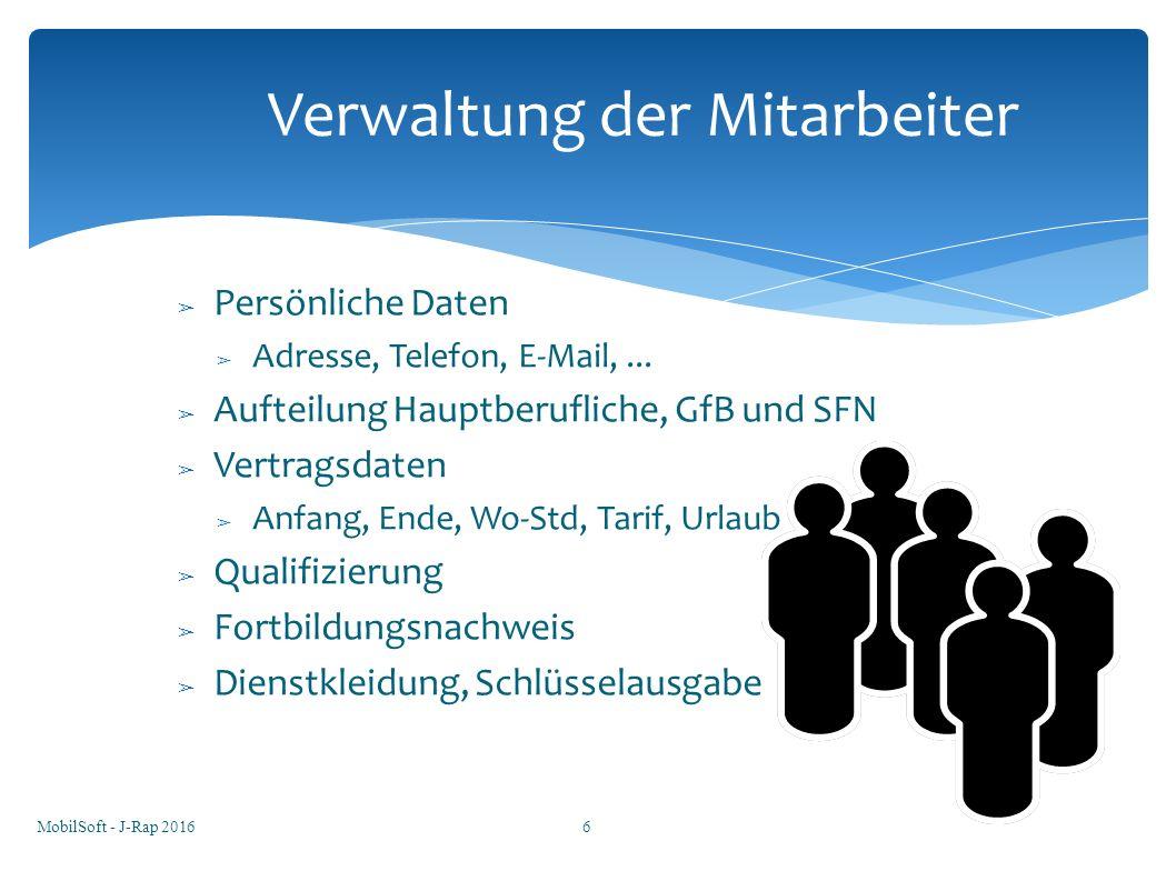 ➢ Persönliche Daten ➢ Adresse, Telefon, E-Mail,... ➢ Aufteilung Hauptberufliche, GfB und SFN ➢ Vertragsdaten ➢ Anfang, Ende, Wo-Std, Tarif, Urlaub ➢ Q