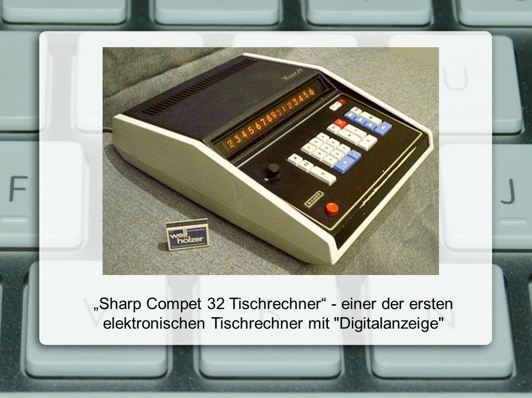 """""""Sharp Compet 32 Tischrechner - einer der ersten elektronischen Tischrechner mit Digitalanzeige"""