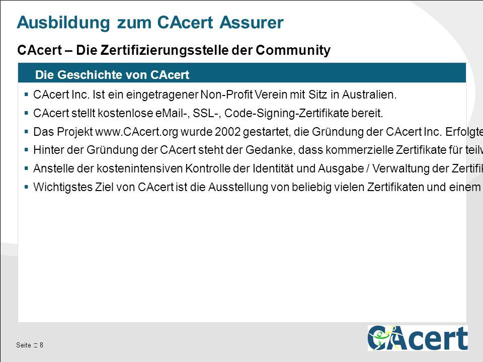 Seite  8 Ausbildung zum CAcert Assurer Die Geschichte von CAcert  CAcert Inc.