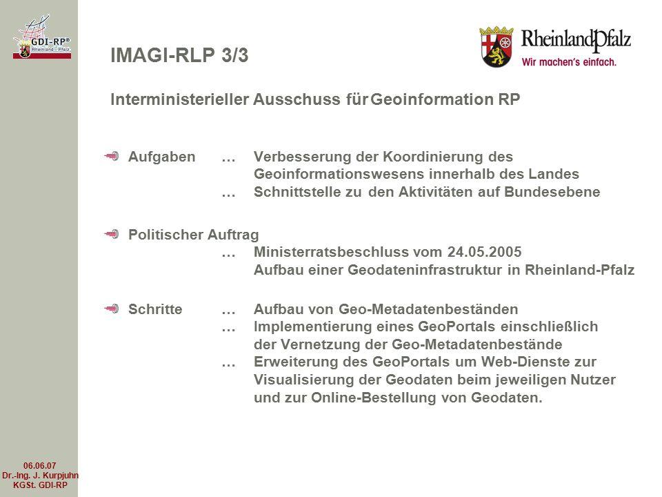 06.06.07 Dr.-Ing.J. Kurpjuhn KGSt. GDI-RP Geodateninfrastruktur RP IMAGI-RP und KGSt.