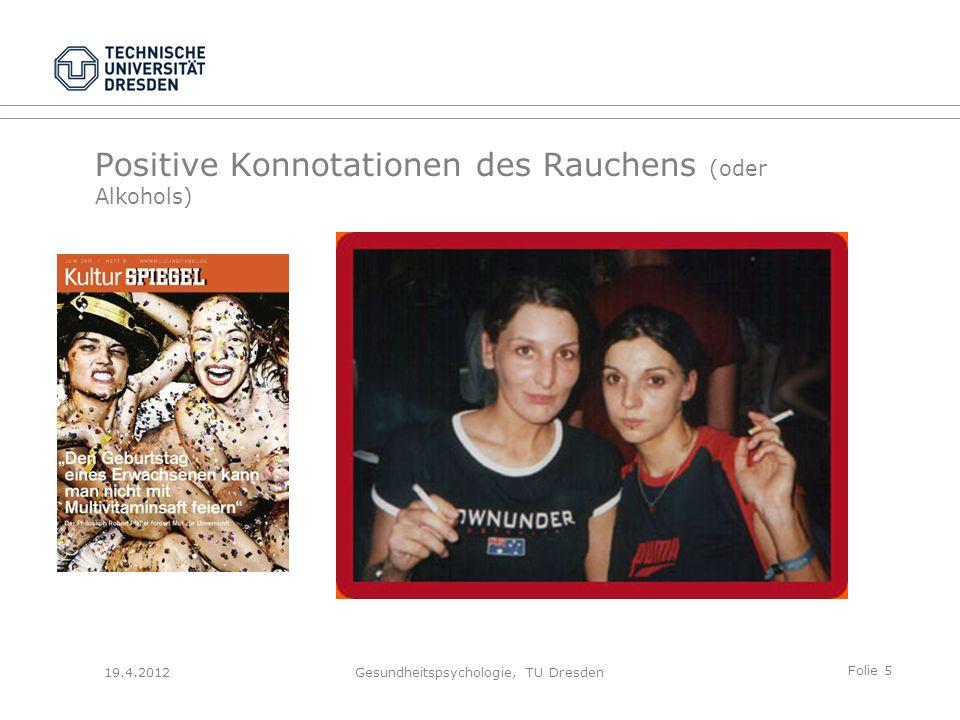 Geplante Präventionskampagne (EU) (II) 19.4.2012Gesundheitspsychologie, TU Dresden