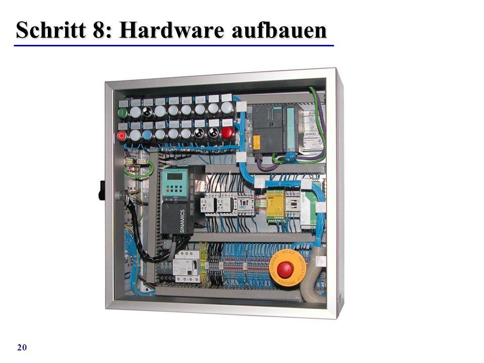 20 Schritt 8: Hardware aufbauen