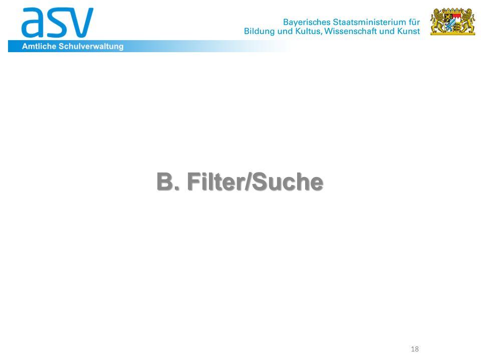B. Filter/Suche 18
