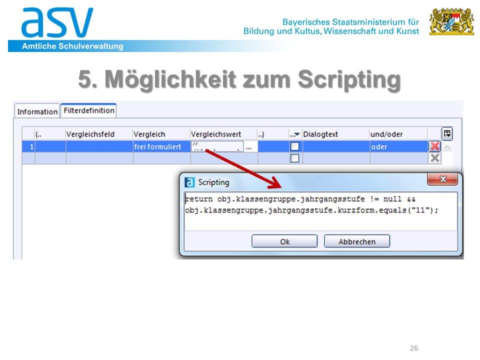 26 5. Möglichkeit zum Scripting