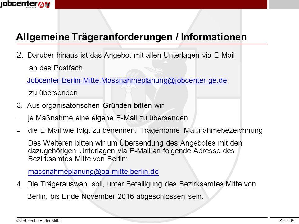 Seite 15 Allgemeine Trägeranforderungen / Informationen 2.
