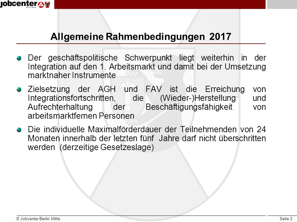 Seite 2 Allgemeine Rahmenbedingungen 2017 Der geschäftspolitische Schwerpunkt liegt weiterhin in der Integration auf den 1.