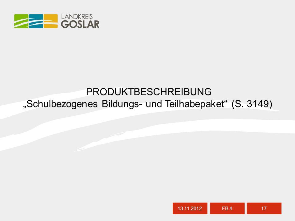 """13.11.201217 FB 4 PRODUKTBESCHREIBUNG """"Schulbezogenes Bildungs- und Teilhabepaket (S. 3149)"""