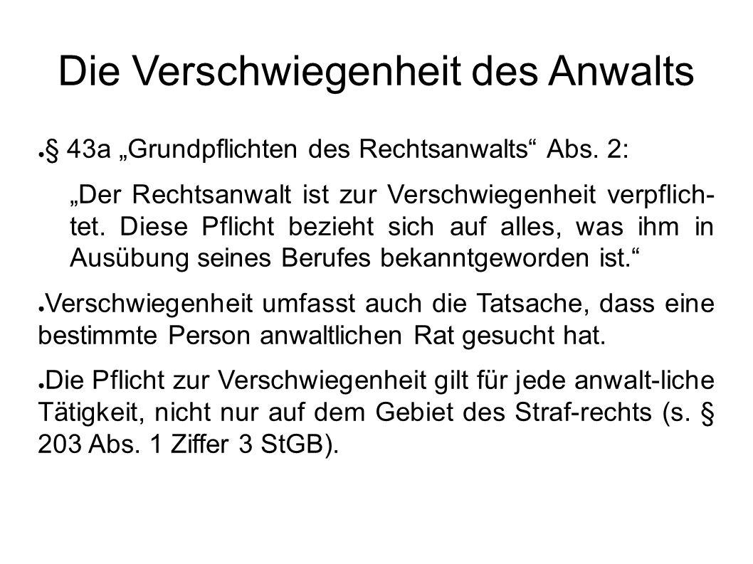 """● § 43a """"Grundpflichten des Rechtsanwalts Abs."""