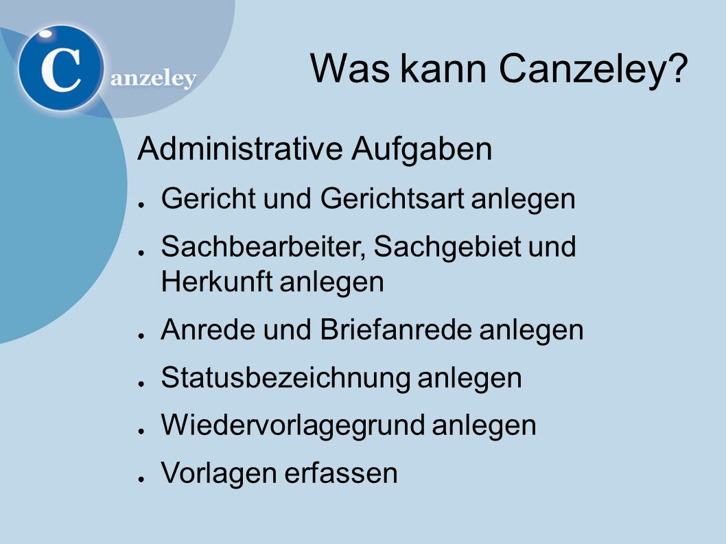 Was ist Canzeley.