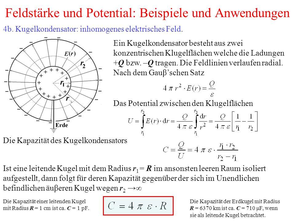 Feldstärke und Potential: Beispiele und Anwendungen 4b.