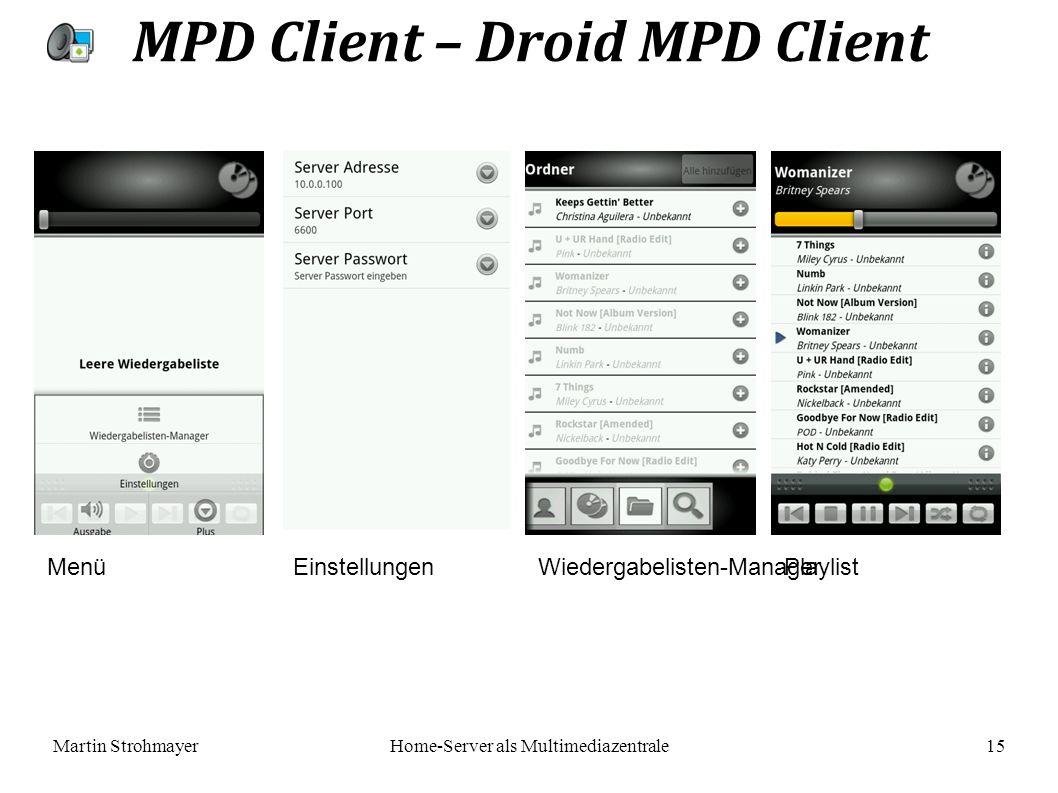 Martin StrohmayerHome-Server als Multimediazentrale 15 MPD Client – Droid MPD Client EinstellungenWiedergabelisten-Manager Playlist Menü