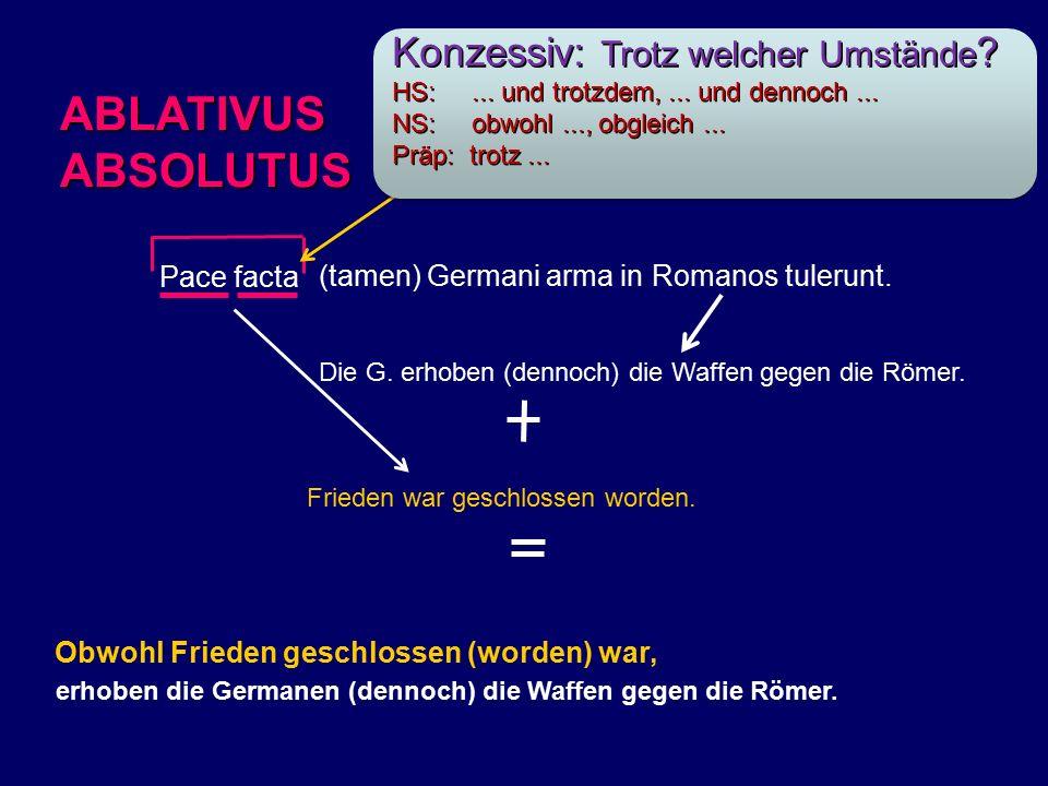 Pace facta (tamen) Germani arma in Romanos tulerunt.