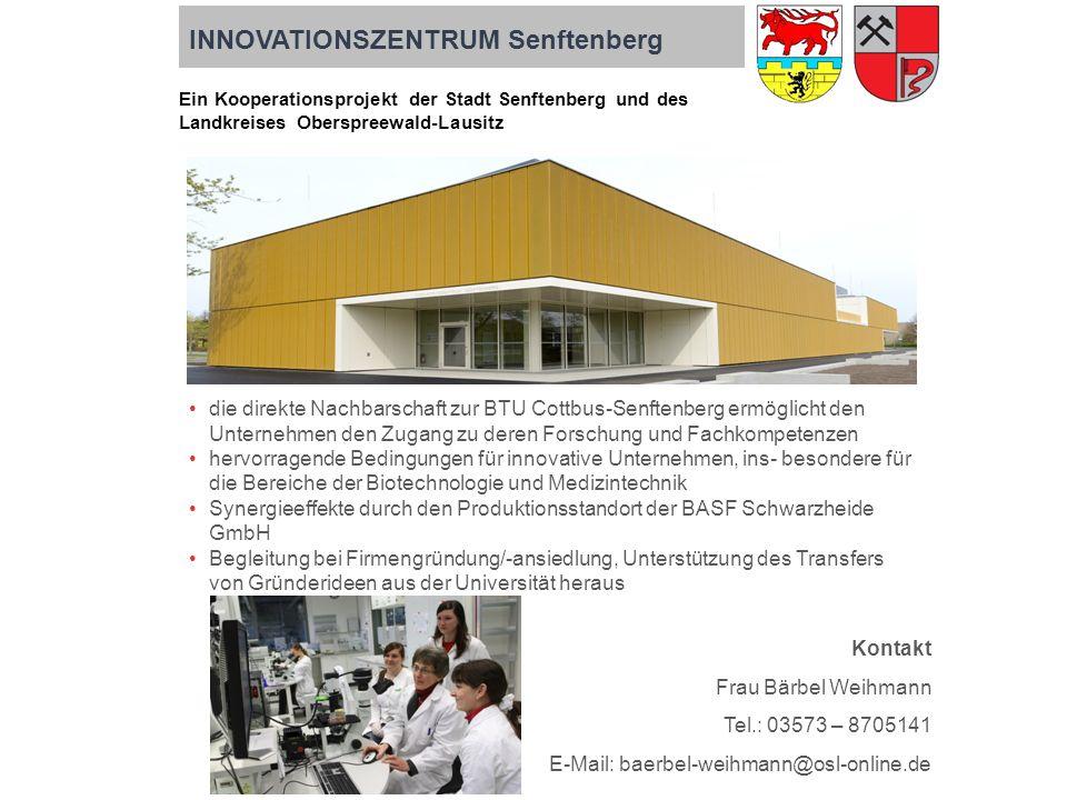 Kontakt Frau Bärbel Weihmann Tel.: 03573 – 8705141 E-Mail: baerbel-weihmann@osl-online.de die direkte Nachbarschaft zur BTU Cottbus-Senftenberg ermögl