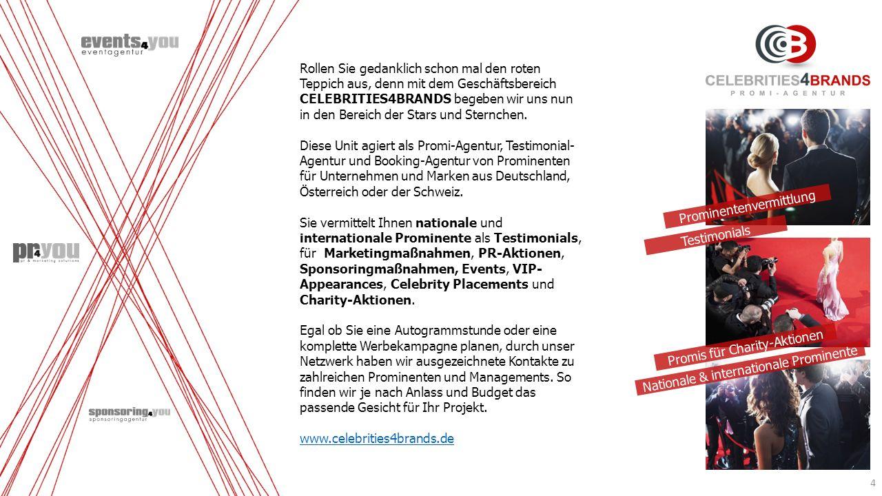 Testimonials Promis für Charity-Aktionen Nationale & internationale Prominente 4 Prominentenvermittlung Rollen Sie gedanklich schon mal den roten Tepp