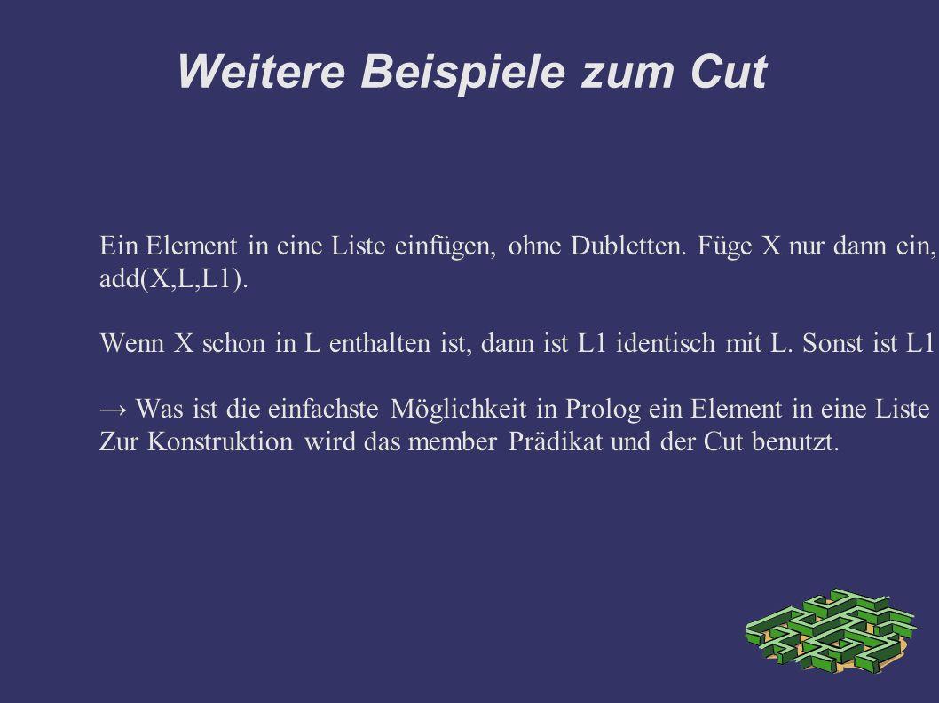 Weitere Beispiele zum Cut Ein Element in eine Liste einfügen, ohne Dubletten.