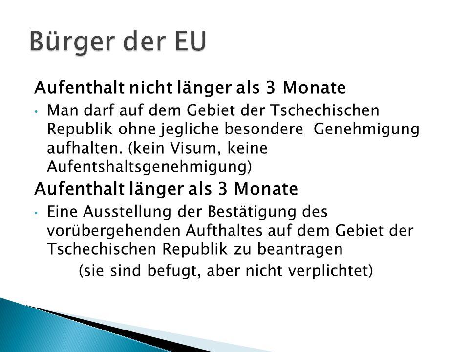 Beim Beantragen der Bescheinigung sind sie verplichtet vorzuweisen: Ausgefülltes Formular Gültiges Reisedokuments Nachweis über den Zweck des Aufenhaltes (Unternerhmetätigkeit, Studium,..) 1 Passfoto Krankenversicherungsnachweis Nachweis über eine gesicherte Unterkunft in Tschechien (Nachweis, dass Sie ein Familienangehöriger eines Bürgers der EU sind- falls Sie die bescheinigung im Namen eines Familienangehörigen beantragen)