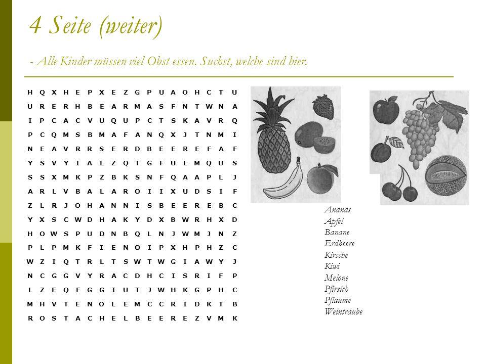 4 Seite (weiter) - Alle Kinder müssen viel Obst essen.