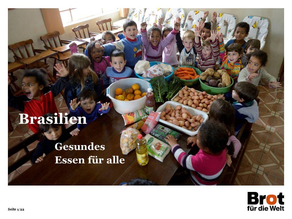 Seite 1/22 Gesundes Essen für alle Brasilien