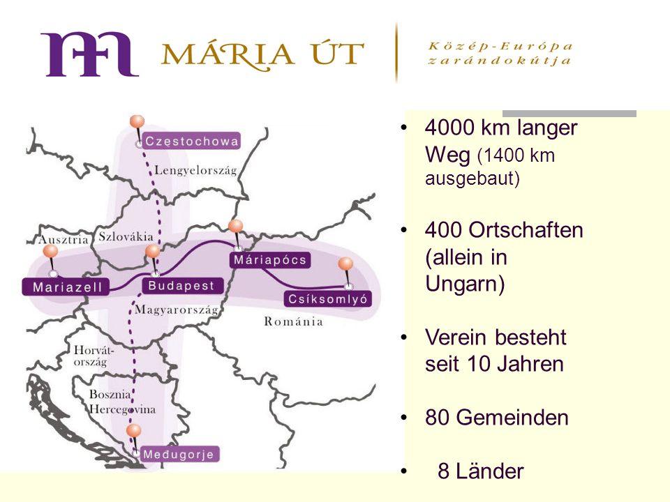 4000 km langer Weg (1400 km ausgebaut) 400 Ortschaften (allein in Ungarn) Verein besteht seit 10 Jahren 80 Gemeinden 8 Länder