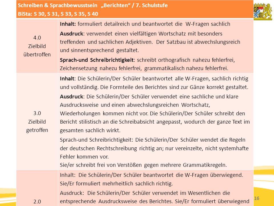 """Kompetenzorientierung & Beurteilung, Tanja Westfall-Greiter, 27.6.16 Beurteilungsraster Schreiben & Sprachbewusstsein """"Berichten / 7."""