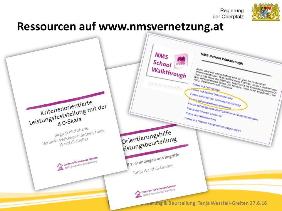 Kompetenzorientierung & Beurteilung, Tanja Westfall-Greiter, 27.6.16 Ressourcen auf www.nmsvernetzung.at