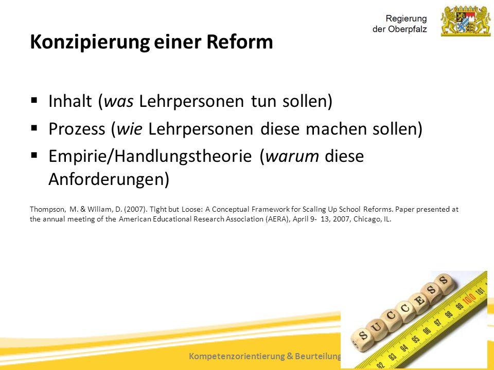 Kompetenzorientierung & Beurteilung, Tanja Westfall-Greiter, 27.6.16 Konzipierung einer Reform  Inhalt (was Lehrpersonen tun sollen)  Prozess (wie L