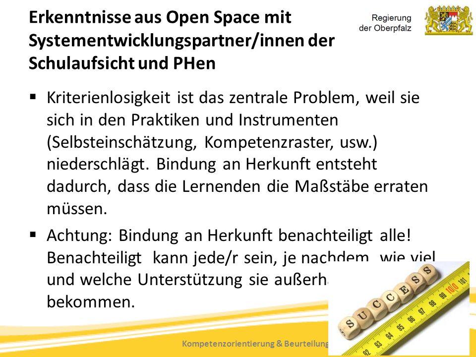 Kompetenzorientierung & Beurteilung, Tanja Westfall-Greiter, 27.6.16 Erkenntnisse aus Open Space mit Systementwicklungspartner/innen der Schulaufsicht