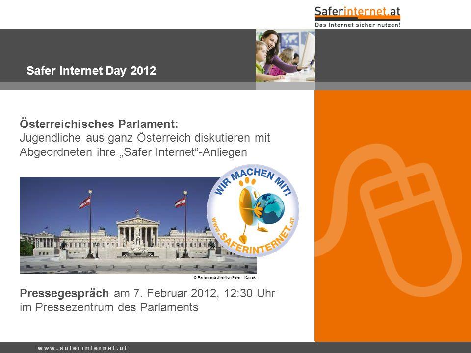 """Österreichisches Parlament: Jugendliche aus ganz Österreich diskutieren mit Abgeordneten ihre """"Safer Internet""""-Anliegen Pressegespräch am 7. Februar 2"""