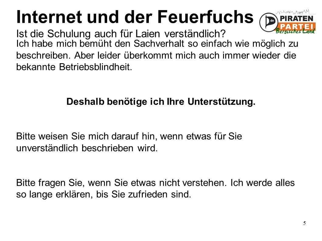 5 Internet und der Feuerfuchs Ist die Schulung auch für Laien verständlich.