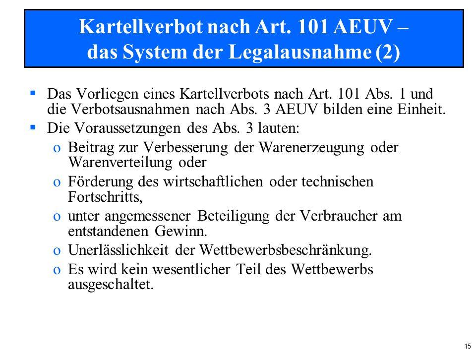 15  Das Vorliegen eines Kartellverbots nach Art. 101 Abs.