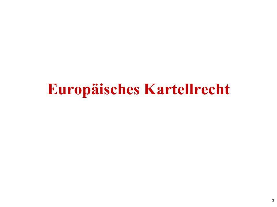3 Europäisches Kartellrecht