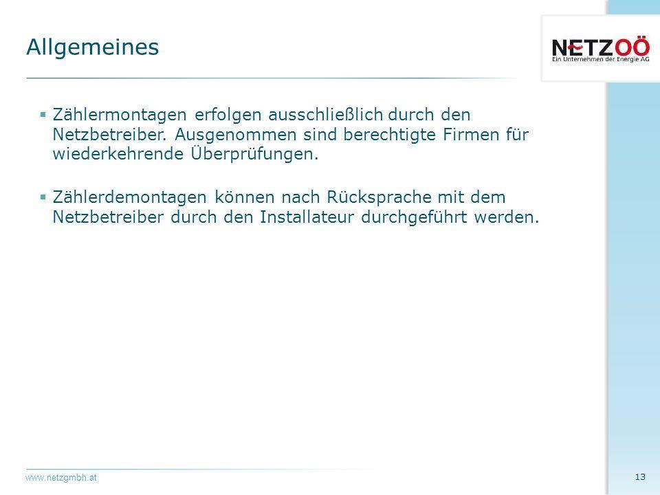 www.netzgmbh.at  Zählermontagen erfolgen ausschließlich durch den Netzbetreiber.