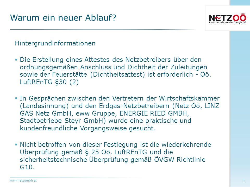 www.netzgmbh.at  Der Start soll mit Unterstützung durch die Netzbetreiber umgehend erfolgen.