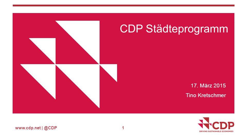 www.cdp.net | @CDP Wie nutzen Städte unsere Daten.
