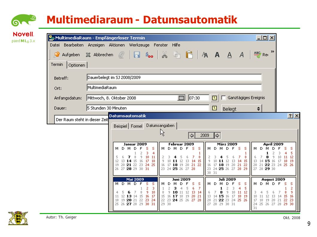 paed M L ® 3.x Okt. 2008 Autor: Th. Geiger 9 Multimediaraum - Datumsautomatik